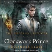 Clockwork Prince by Cassandra Clare Audiobook Review