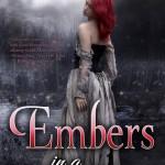 Embers in a Dark Frost by Kelly Keaton