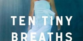 Ten Tiny Breaths by K.A. Tucker Audiobook Review