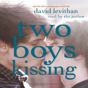 Two Boys Kissing David Levithan audiobook