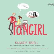 Fangirl by Rainbow Rowell Audiobook Review
