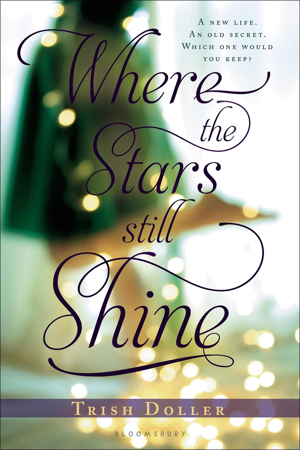 where the stars still shine trish doller