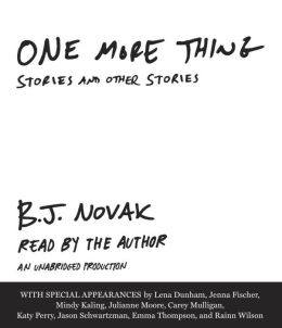One More Thing by B.J. Novak Audiobook Review