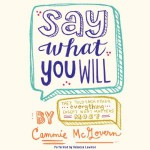 say what you will audio