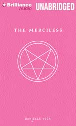 The Merciless by Danielle Vega Audiobook Review