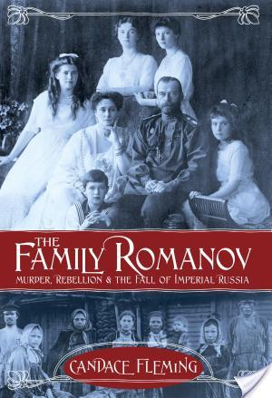 Blog Tour: The Family Romanov by Candace Fleming