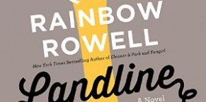 Landline by Rainbow Rowell Audiobook Review