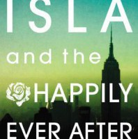 Isla and the Happily Ever After by Stephanie Perkins Book Review