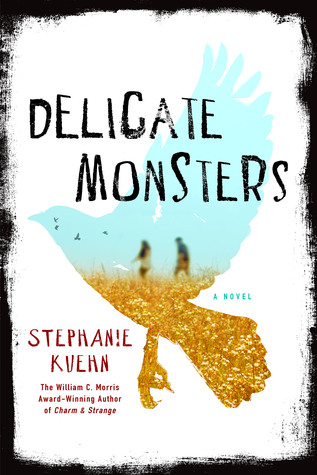 delicate monsters