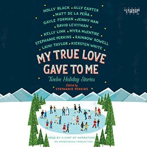 My True Love Gave to Me Audiobook Review