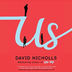 Audiobook Review: Us by David Nicholls