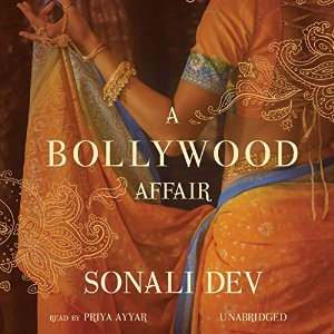 Audiobook Review: A Bollywood Affair by Sonali Dev