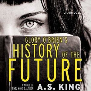 Audiobook Review: Glory O'Brien's History of the Future