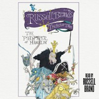 Audiobook Review: The Pied Piper of Hamelin by Russell Brand
