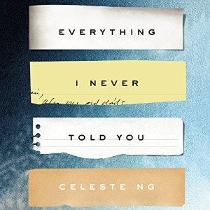 Audiobook Review: Everything I Never Told You by Celeste Ng
