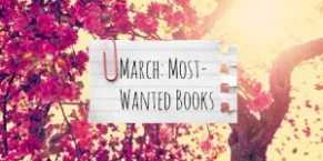 March: Most Wanted Books