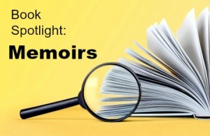 book spotlight memoirs