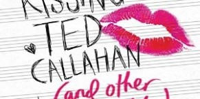 Audiobook Review: Kissing Ted Callahan (and Other Guys) by Amy Spalding