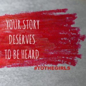 to the girls campaign