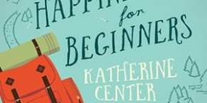 Audiobook Review: Happiness for Beginners by Katherine Center