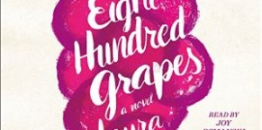 Audiobook Review: Eight Hundred Grapes by Laura Dave