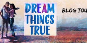Blog Tour: Dream Things True by Marie Marquardt Review | Giveaway