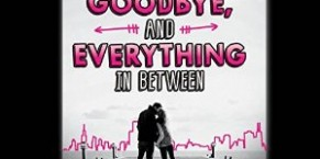 Audiobook Review: Hello, Goodbye, and Everything in Between