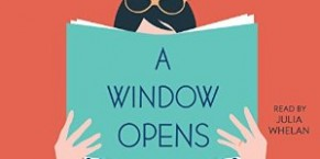 Audiobook Review: A Window Opens by Elisabeth Egan