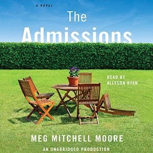 Audiobook Review: The Admissions by Meg Mitchell Moore