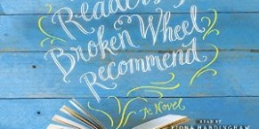 Audiobook Review: The Readers of Broken Wheel Recommend