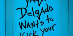 Yaqui Delgado Wants to Kick Your Ass Audiobook Review