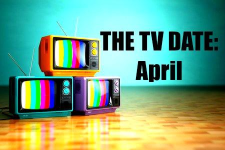 april tv premieres