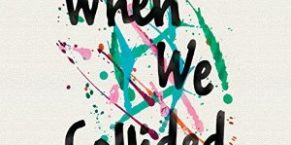 Audiobook Review: When We Collided by Emery Lord
