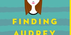 Finding Audrey Paperback Giveaway!