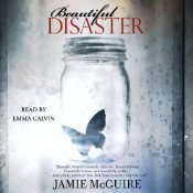 Beautiful Disaster by Jamie Mcguire, audiobook read by Emma Galvin
