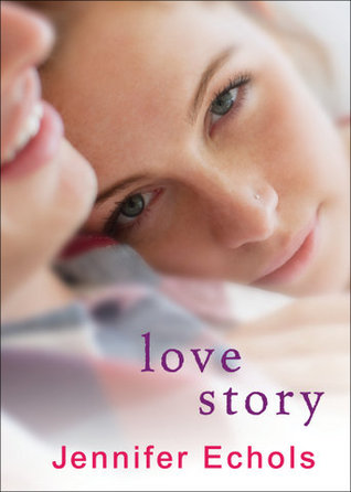 Love Story by Jennifer Echols book cover
