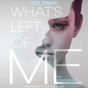What's Left Of Me by Kat Zhang audiobook cover
