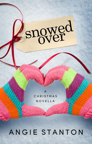 Snowed Over by Angie Stanton book cover
