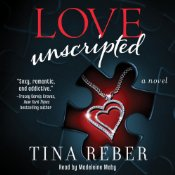 Love Unscripted by Tina Reber audio