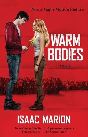 Warm Bodies by Isaac Marion movie edition