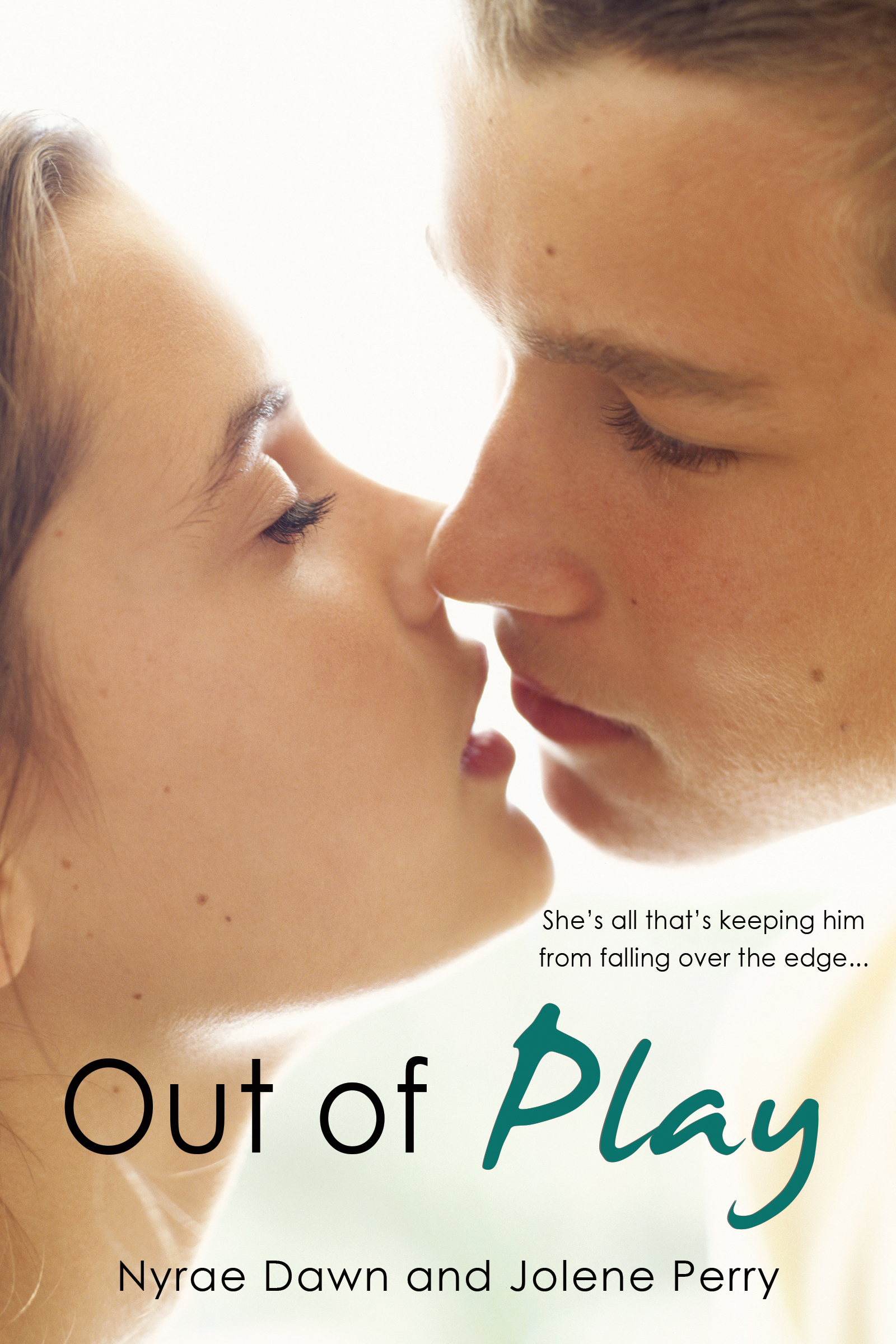 Out of Play by Jolene Perry and Nyrae Dawn