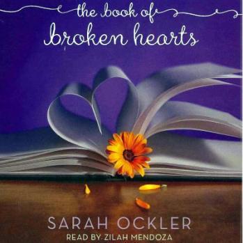 The Book of Broken Hearts by Sarah Ockler audiobook