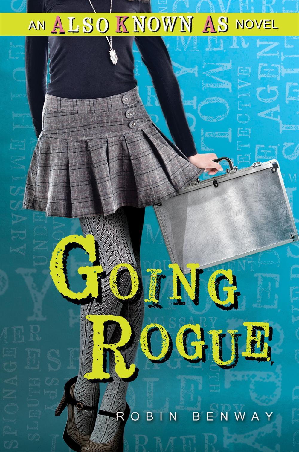 Going Rogue Robin Benway