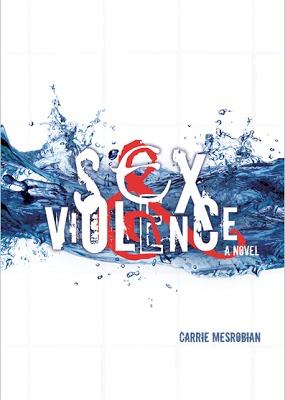 Sex & Violence Carrie Mesrobian