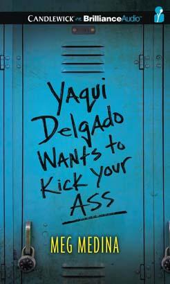 yaqui delgado wants to kick your ass audiobook