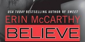 Believe by Erin McCarthy Book Review