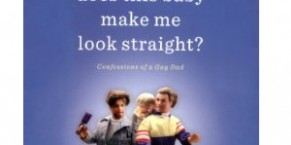 Does This Baby Make Me Look Straight? by Dan Bucatinsky Audiobook Review