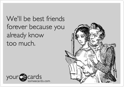 best friends forever someecard