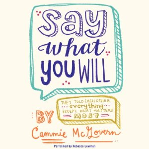 Say What You Will by Cammie McGovern Audiobook Review