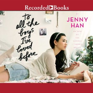 to all the boys i've loved before audiobook